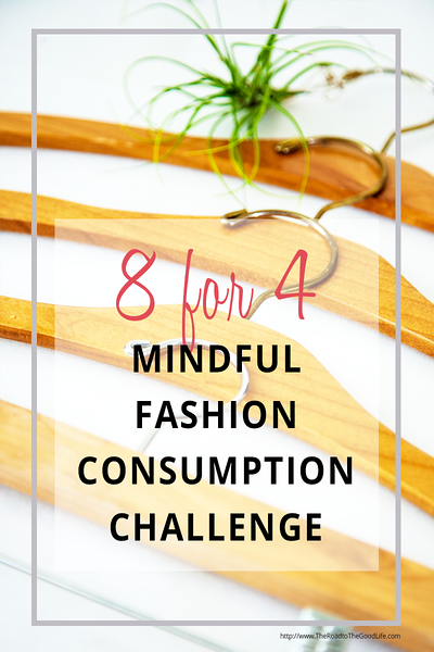 8 for 4 Mindful Fashion Consumption Challenge