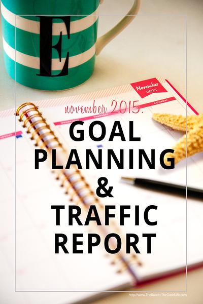 November 2015 - Goal Planning & October 2015 - Traffic Report
